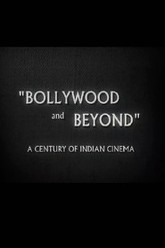 Bollywood and Beyond: A Century of Indian Cinema Trailer