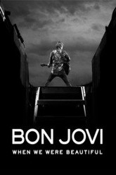 Bon Jovi: When We Were Beautiful Trailer