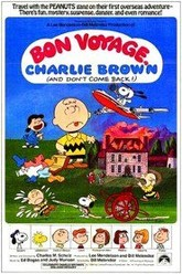 Bon Voyage, Charlie Brown (and Don't Come Back!) Trailer