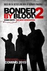 Bonded by Blood 2 Trailer