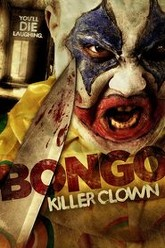 Bongo: Killer Clown Trailer