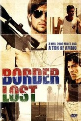 Border Lost Trailer