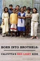 Born into Brothels: Calcutta's Red Light Kids Trailer