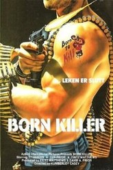 Born Killer Trailer