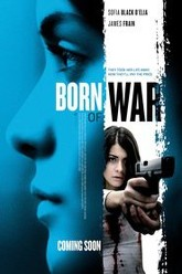 Born Of War Trailer