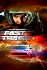 Born to Race: Fast Track Trailer