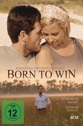 Born to Win Trailer