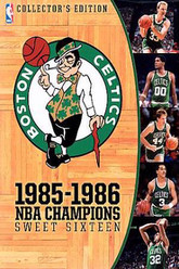 Boston Celtics: 1985-1986 NBA Champions - Sweet Sixteen Trailer
