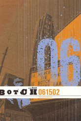 Botch: 061502 Trailer