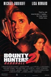Bounty Hunters 2: Hardball Trailer