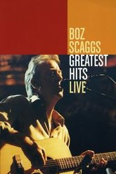 Boz Scaggs: Greatest Hits Live Trailer