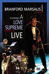 Branford Marsalis: A Love Supreme Live In Amsterdam Trailer