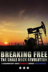 Breaking Free: The Shale Rock Revolution Trailer