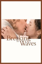 Breaking the Waves Trailer