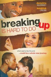 Breaking Up Is Hard to Do Trailer