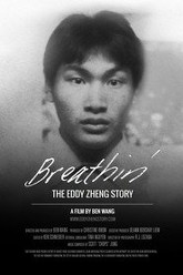 Breathin': The Eddy Zheng Story Trailer