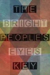 Bright Eyes The People's Key Trailer