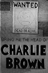 Bring Me the Head of Charlie Brown Trailer
