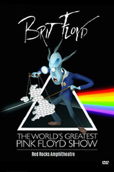 Brit Floyd - Live at Red Rocks 2013 Trailer