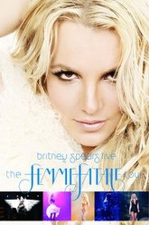 Britney Spears: The Femme Fatale Tour Trailer