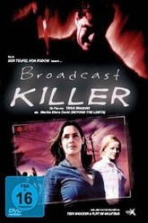 Broadcast Killer Trailer