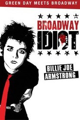 Broadway Idiot Trailer