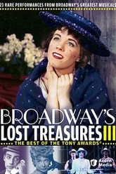 Broadway's Lost Treasures III - The Best of the Tony Awards Trailer