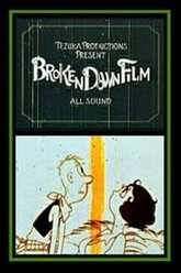 Broken Down Film Trailer