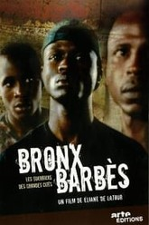 Bronx-Barbès Trailer