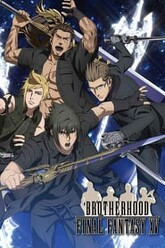 Brotherhood: Final Fantasy XV Trailer