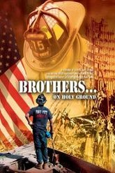 Brothers...On Holy Ground Trailer