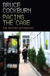 Bruce Cockburn Pacing the Cage Trailer