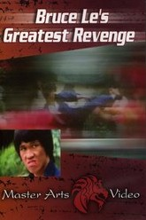 Bruce Le's Greatest Revenge Trailer