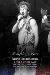 Bruce Springsteen and The E Street Band: Breathless in Paris Trailer
