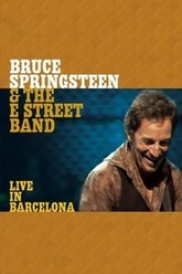 Bruce Springsteen & the E Street Band: Live in Barcelona Trailer
