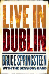 Bruce Springsteen with the Sessions Band: Live in Dublin Trailer