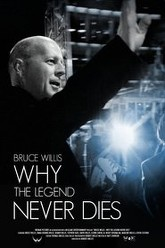 Bruce Willis: Why the Legend Never Dies Trailer