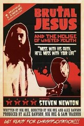 Brutal Jesus and the house of wasted youth Trailer