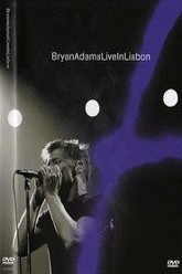 Bryan Adams - Live in Lisbon Trailer