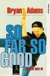 Bryan Adams: So Far So Good Trailer