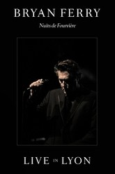 Bryan Ferry : Nuits de Fourviere (Live in Lyon) Trailer