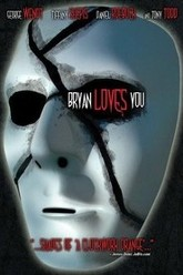Bryan Loves You Trailer
