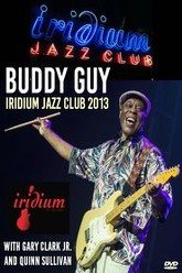 Buddy Guy - Front and Center 2013 Trailer