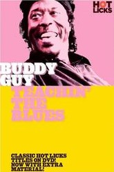 Buddy Guy Teachin' The Blues Trailer