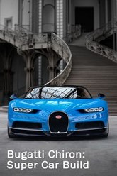 Bugatti Chiron: Super Car Build Trailer