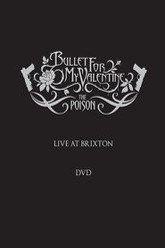 Bullet for My Valentine: The Poison - Live at Brixton Trailer