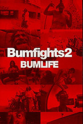 Bumfights 2: Bumlife Trailer