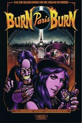 Burn Paris Burn Trailer