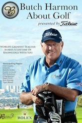Butch Harmon About Golf Trailer