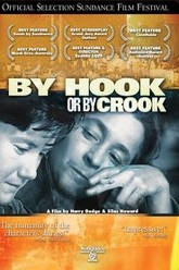 By Hook or by Crook Trailer